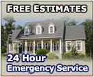 Free Estimates and 24 Emergency Service